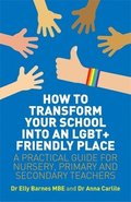 How to Transform Your School into an LGBT+ Friendly Place