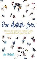 Our Autistic Lives