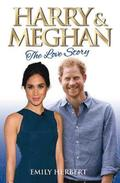 Harry &; Meghan - The Love Story