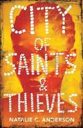 City of Saints &; Thieves
