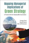 Mapping Managerial Implications Of Green Strategy: A Framework For Sustainable Innovation