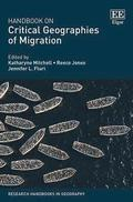 Handbook on Critical Geographies of Migration