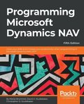 Programming Microsoft Dynamics NAV - Fifth Edition