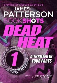Dead Heat   Part 1
