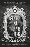 Prosper Redding: The Dreadful Tale of Prosper Redding