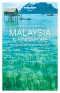 Lonely Planet Best of Malaysia &; Singapore