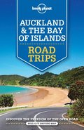 Lonely Planet Auckland &; The Bay of Islands Road Trips