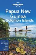 Lonely Planet Papua New Guinea &; Solomon Islands