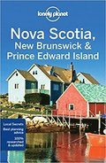 Lonely Planet Nova Scotia, New Brunswick &; Prince Edward Island