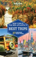 Lonely Planet New York &; the Mid-Atlantic's Best Trips