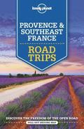 Lonely Planet Provence &; Southeast France Road Trips