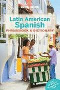 Lonely Planet Latin American Spanish Phrasebook &; Dictionary