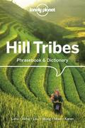 Lonely Planet Hill Tribes Phrasebook &; Dictionary