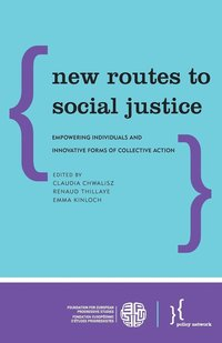 New Routes to Social Justice