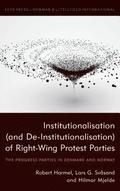 Institutionalisation (and De-Institutionalisation) of Right-Wing Protest Parties