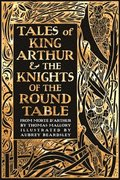 Tales of King Arthur &; The Knights of the Round Table