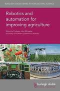 Robotics and Automation for Improving Agriculture