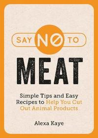 Say No to Meat