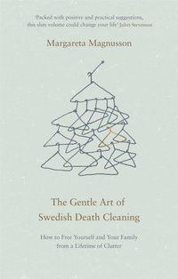 Gentle Art of Swedish Death Cleaning