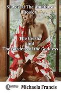The Geisha And The Gardens Of The Goddess