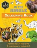 Bear Grylls Colouring Books: In the Jungle