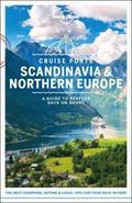 Lonely Planet Cruise Ports Scandinavia &; Northern Europe