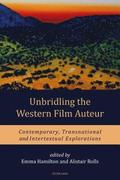 Unbridling the Western Film Auteur