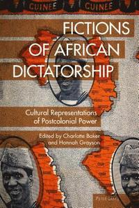 Fictions of African Dictatorship
