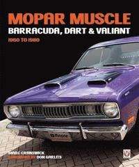 MOPAR Muscle - Barracuda, Dart &; Valiant 1960-1980