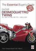 Ducati Desmoquattro Twins - 851, 888, 916, 996, 998, ST4 1988 to 2004