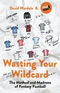 Wasting Your Wildcard
