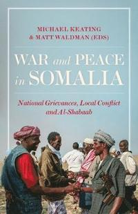 War and Peace in Somalia
