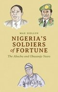 Nigeria's Soldiers of Fortune