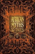 African Myths &; Tales