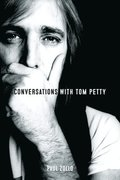 Conversations with Tom Petty: Expanded Edition