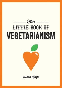 Little Book of Vegetarianism