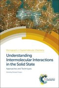 Understanding Intermolecular Interactions in the Solid State