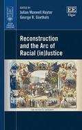 Reconstruction and the Arc of Racial (in)Justice