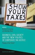 Business, Civil Society and the `New' Politics of Corporate Tax Justice