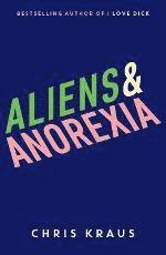 Aliens &; Anorexia