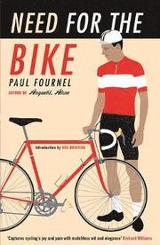 "A TRUE CLASSIC OF CYCLING LITERATURE  'Nobody evokes the transformative joy of cycling the way Fournel does here ... magical' - Herbie Sykes  ""I ride to rest and to tire myself out; I ride to do myself good and to do myself harm""   ... one of the many cycling paradoxes explored in this unique and delightful book.   ""I've never got over this miracle""     Starting with the   childhood joy of learning to ride a bike, Need for the Bike goes on to relate   the agony of climbing, t"