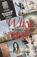 Why the World is Speaking English -