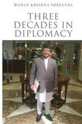 Three Decades in Diplomacy