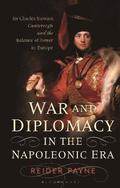 War and Diplomacy in the Napoleonic Era