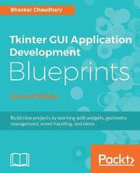 Tkinter GUI Application Development Blueprints av Bhaskar Chaudhary (Häftad)
