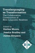 Translanguaging as Transformation