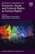 Research Handbook on Economic, Social and Cultural Rights as Human Rights
