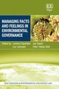 Managing Facts and Feelings in Environmental Governance