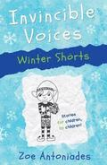 Invincible Voices: Winter Shorts