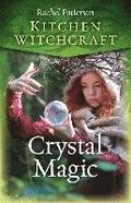 Kitchen Witchcraft: Crystal Magic